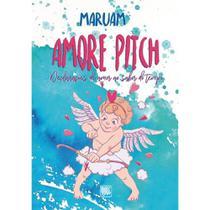 Amore Pitch - Scortecci Editora -