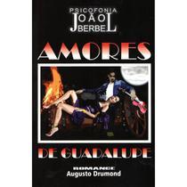 Amores de Guadalupe - Farol -