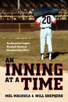 An Inning at a Time - Firstbooks.com