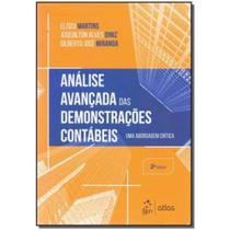 Analise avancada das demonstracoes contabeis - uma abordagem critica - mart - isbn - 9788597013467 - Atlas