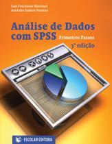 Análise de Dados com SPSS. Primeiros Passos - Escolar -