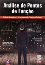 Analise de pontos de funçao - mediçao, estimativas e gerenciamento de projetos de software - Erica