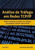 Análise de Tráfego em Redes TCP/IP - Novatec Editora