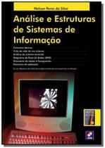 Analise e estruturas de sistemas de informacao - Editora erica ltda
