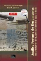 Analise forense de documentos - instrumentos de escrita manual e suas tintas - Millennium Editora