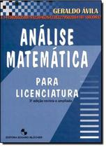 ANALISE MATEMATICA PARA LICENCIATURA - 3ª EDICAO - Edgard Blucher