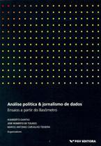 Análise Política & Jornalismo De Dados: Ensaios A Partir Do Basômetro - Fgv -