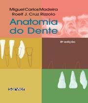 Anatomia Do Dente - 08 Ed - Sarvier