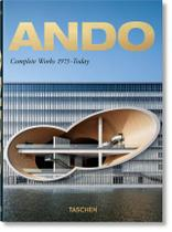 Ando. Complete Works 1975–Today. 40th Anniversary Edition - Taschen -