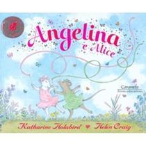 Angelina e Alice - Caramelo -