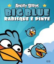 Angry Birds - Big Blue - Rabisque E Pinte - Vergara  riba