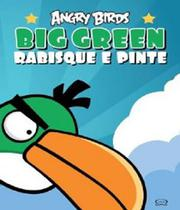 Angry Birds - Big Green - Rabisque E Pinte - Vergara  riba