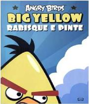 Angry Birds - Big Yellow - Rabisque E Pinte - Vergara  riba