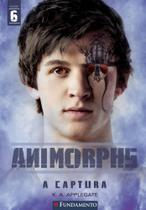 Animorphs 6: a captura - Fundamento -
