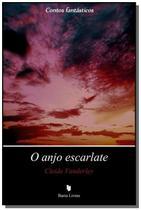 Anjo escarlate, o - colecao contos fantasticos - Barra Livros