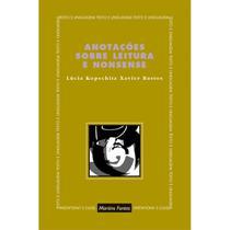 Anotações sobre leitura e nonsense - Bastos, lúcia, k. x. / mattos, maria a. b. de -