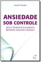 Ansiedade Sob Controle - Lumen