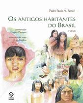ANTIGOS HABITANTES DO BRASIL, OS - 2ª ED - Unesp