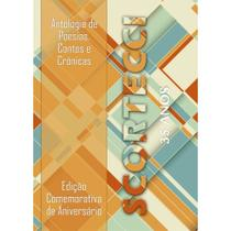 Antologia de poesias, contos e crônicas - Scortecci Editora -