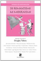 ANTOLOGIA DO CONTO BRASILEIRO - DO ROMANTISMO AO MODERNISMO - 2ª ED - Moderna Literatura -