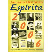 Anuário Histórico Espírita 2006 - Eme