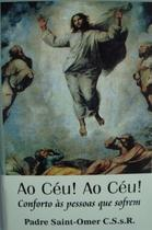 Ao céu ao céu - padre saint-omer - Armazem