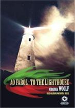 Ao Farol - To The Lighthouse - Edição Bilíngue - Inglês/Português - Capa Dura - Landmark