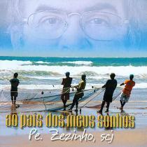 Ao país dos meus sonhos - Pe. Zezinho, scj (CD) - Armazem