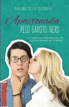 Apaixonada Pelo Garoto Nerd - Pandorga