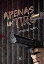 Apenas um tiro - Scortecci _ Editora -