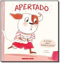 Apertado - Brinque book