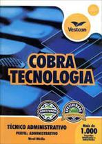 Apostila cobra tecnologia s.a - cargo: tecnico adm - Vestcon