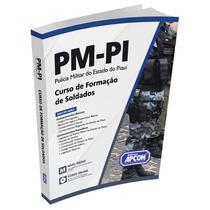Apostila PM-PI 2021 - Curso de Formação de Soldados - Grupo Apcon