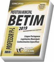 Apostila Prefeitura De Betim MG - Professor Pi-l - Curso Oficial