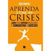 Aprenda com as crises - Scortecci Editora -