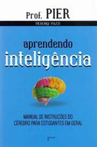 Aprendendo Inteligência - 3Ed - Aleph