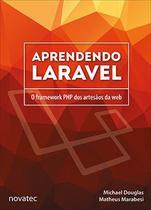 Aprendendo Laravel - Novatec Editora