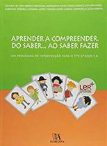 Aprender a compreender do saber... ao saber fazer - Almedina Brasil -