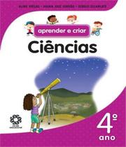 Aprender E Criar - Ciencias - 4 Ano - Ef I - Escala educacional