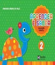 Aprender E Saber - Educacao Infantil - Vol 02 - Hedra educacao