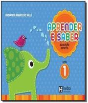 Aprender e saber: educacao infantil - vol.1 - acom - Hedra -
