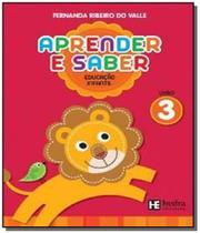 Aprender e Saber - Educacão Infantil - Vol.3 - Hedra