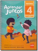 Aprender Juntos História 4 Ano - 05Ed/16 - Sm