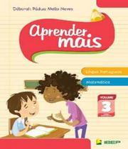 Aprender Mais - Lingua Portuguesa E Matematica - Vol 03 - Ef I - 02 Ed - Ibep - Ftd