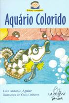 Aquário Colorido - Larousse