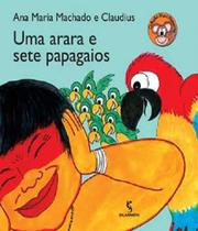 Arara e sete papagaios, uma - 02 ed - Salamandra (Moderna)