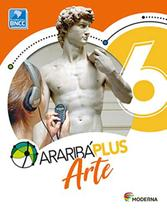 Araribá Plus Arte - 6º Ano - Moderna -