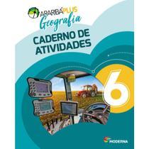 Araribá Plus Geografia 6 Ano Caderno Atividades - Moderna