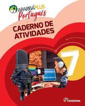 Araribá Plus - Português - Caderno De Atividades - 7ºano - 5ª Edição - Moderna -
