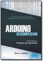 Arduino descomplicado - Editora erica ltda